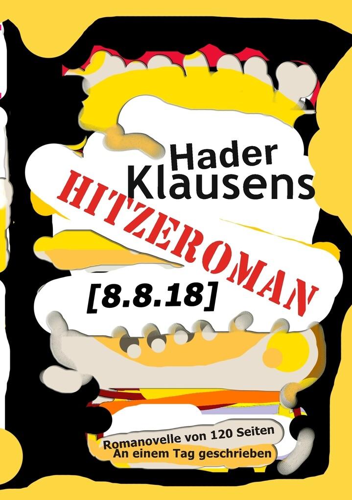 Hitzeroman [8.8.18] als Buch (kartoniert)