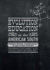 Evolution Education in the American South