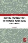 Identity Constructions in Bilingual Advertising