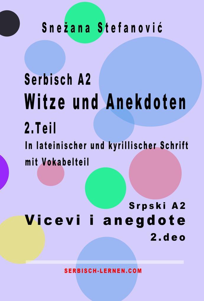 Serbisch A2 Witze und Anekdoten 2.Teil / Srpski A2 Vicevi i anegdote 2.deo als eBook epub