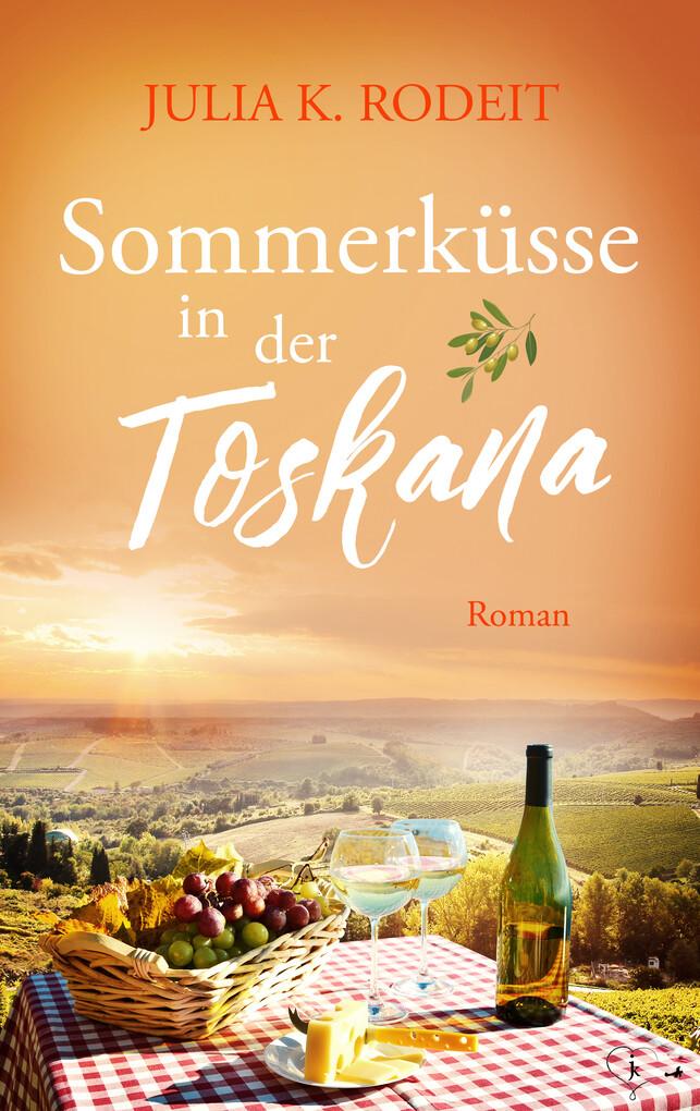 Sommerküsse in der Toskana als eBook epub