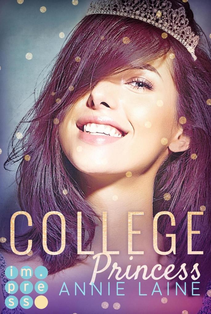 College Princess. Bürgerlich verliebt (Modern Princess 2) als eBook epub