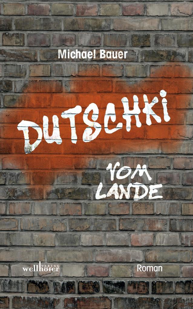 Dutschki vom Lande: Roman als eBook epub