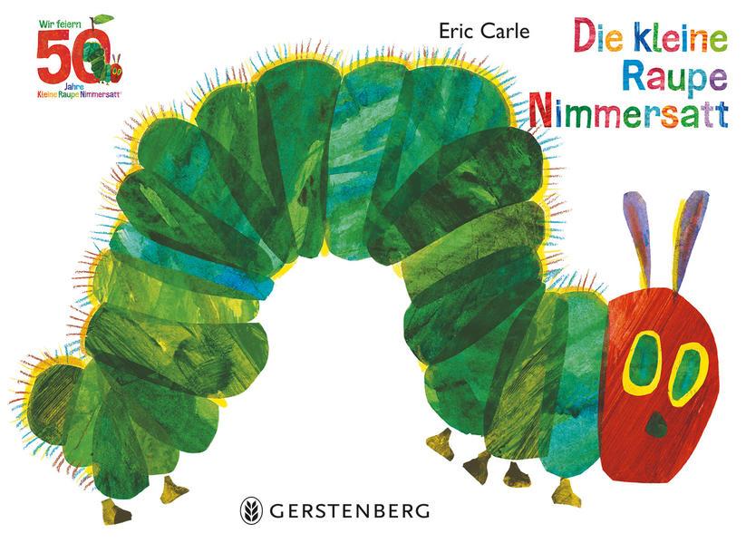 Die kleine Raupe Nimmersatt - Jubiläumsausgabe als Buch (gebunden)