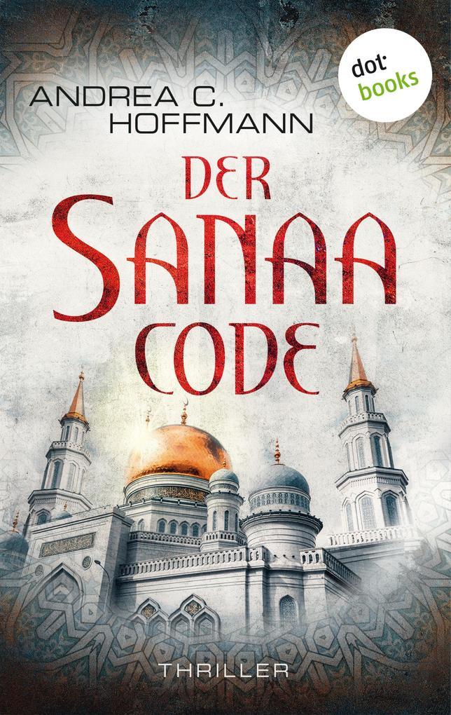 Der Sanaa-Code als eBook epub