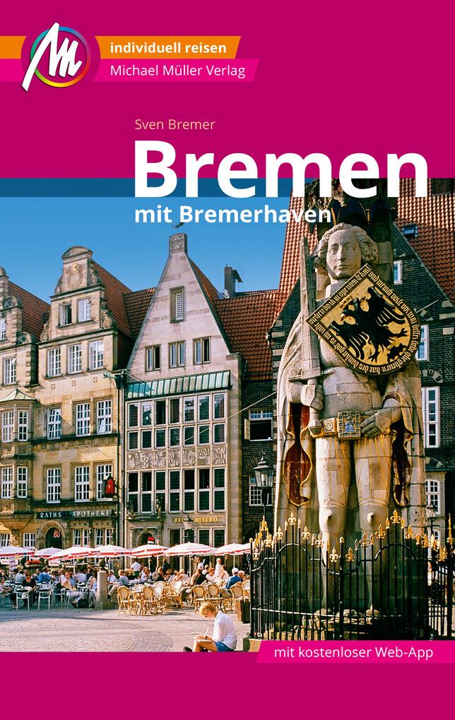 Bremen MM-City Reiseführer Michael Müller Verlag als eBook epub