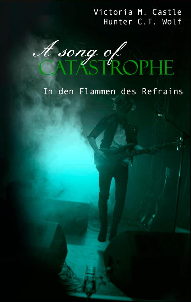 A song of Catastrophe als eBook