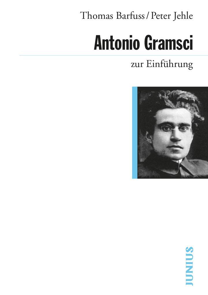 Antonio Gramsci zur Einführung als eBook epub