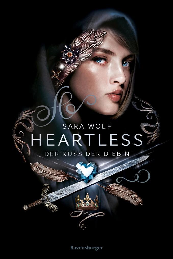 Heartless, Band 1: Der Kuss der Diebin als Buch (gebunden)