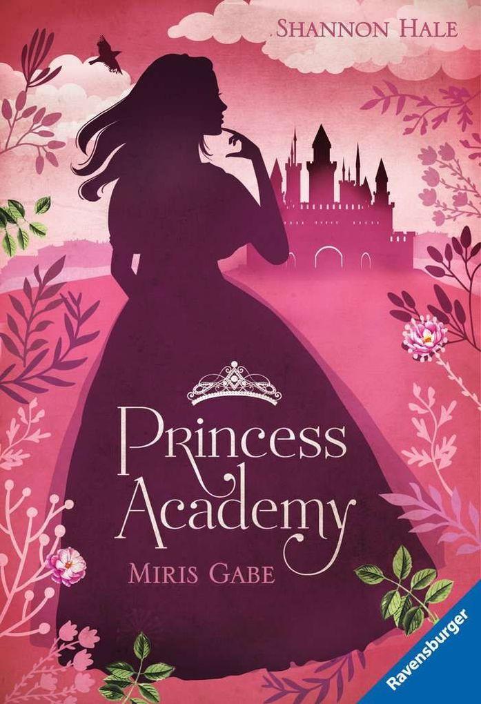 Princess Academy, Band 1: Miris Gabe als Taschenbuch
