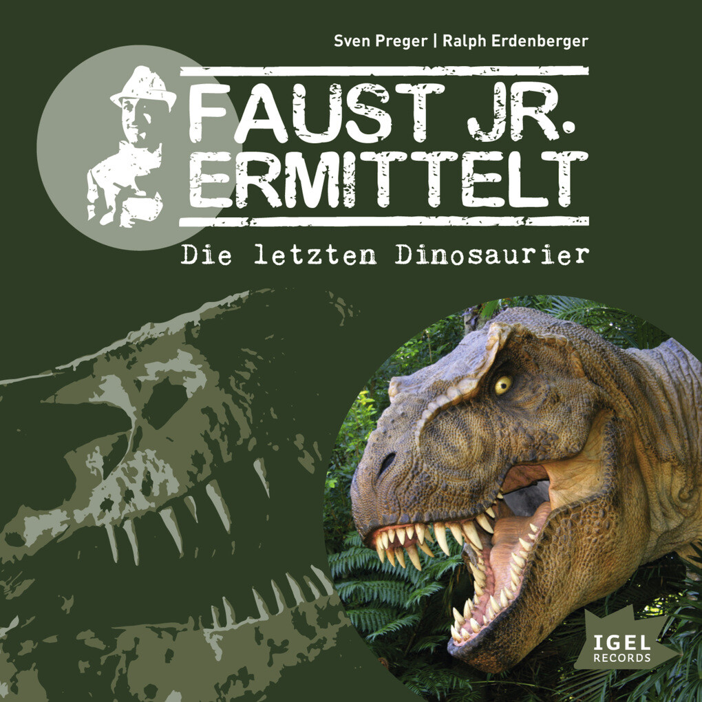 Faust jr. ermittelt. Die letzten Dinosaurier als Hörbuch Download