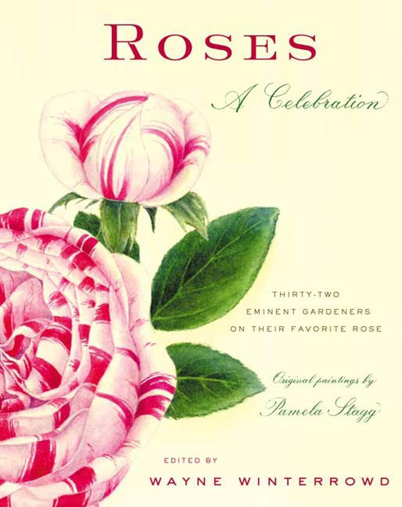 Roses: A Celebration als Buch (gebunden)
