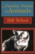 The Psychic Power of Animals als Taschenbuch
