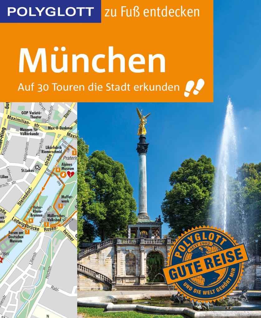 POLYGLOTT Reiseführer München zu Fuß entdecken als eBook epub