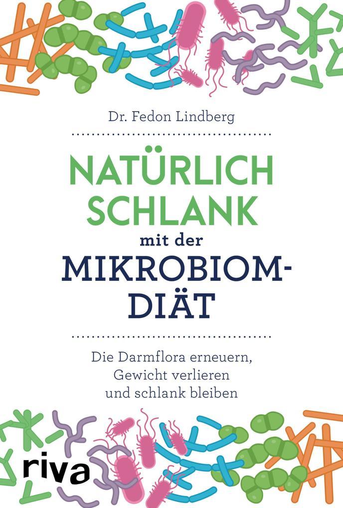 Natürlich schlank mit der Mikrobiom-Diät als eBook epub