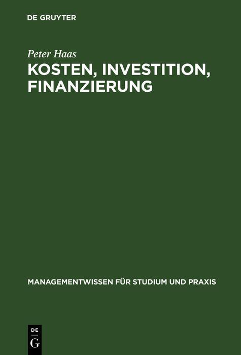 Kosten, Investition, Finanzierung als eBook pdf