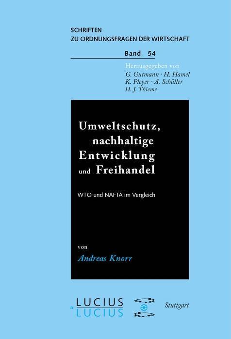 Umweltschutz, nachhaltige Entwicklung und Freihandel als eBook pdf