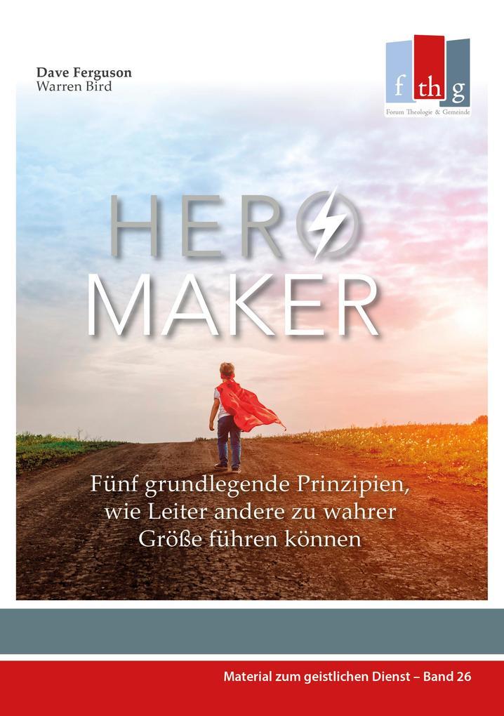 Hero Maker als eBook epub