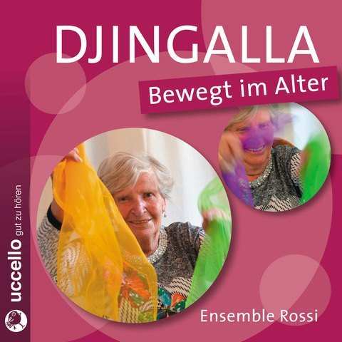Djingalla | Bewegt im Alter als Hörbuch CD