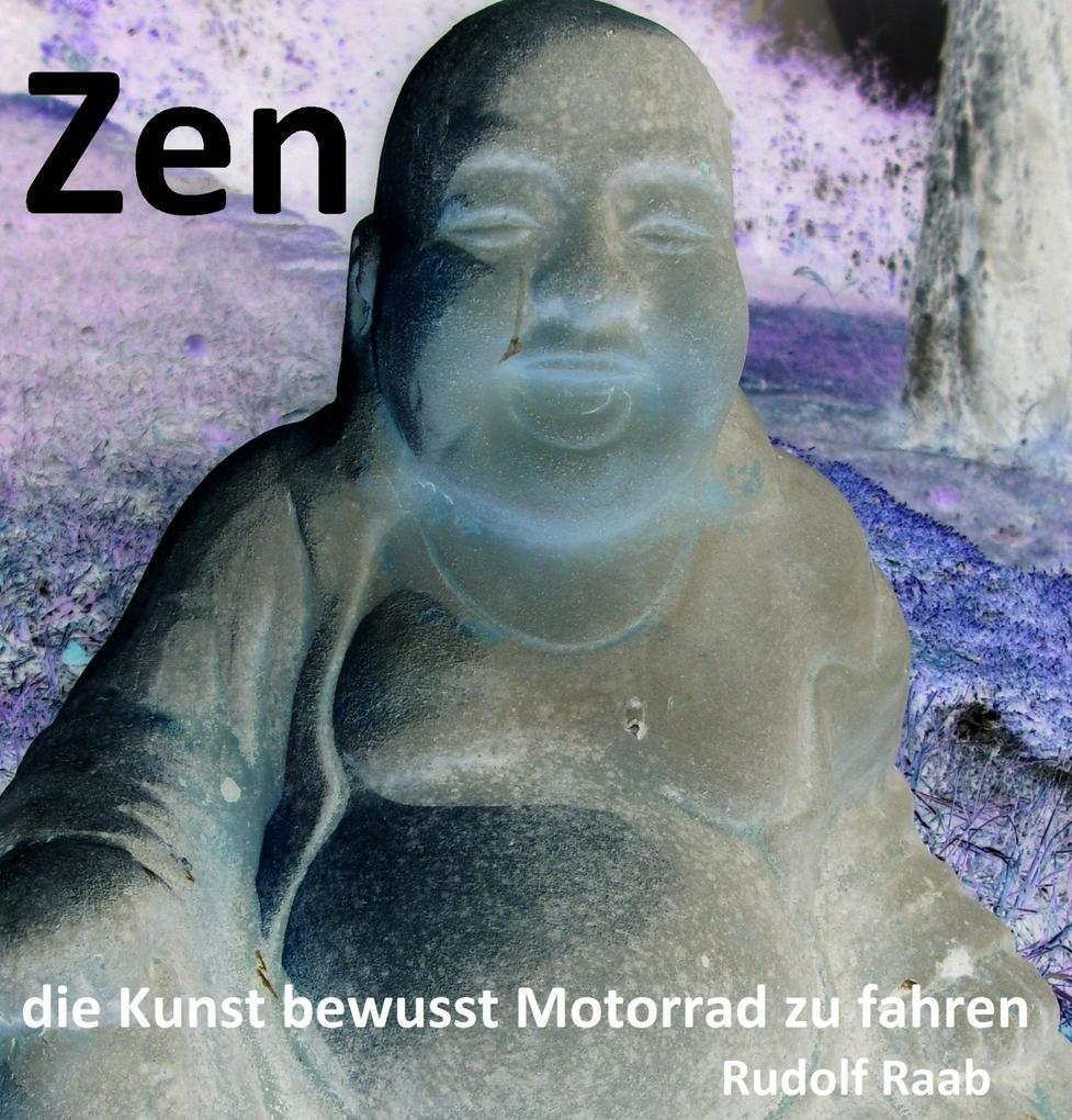 """Zen - die Kunst bewusst Motorrad zu fahren """"Exposee und gekürztes Manuskript !!!"""" als eBook epub"""