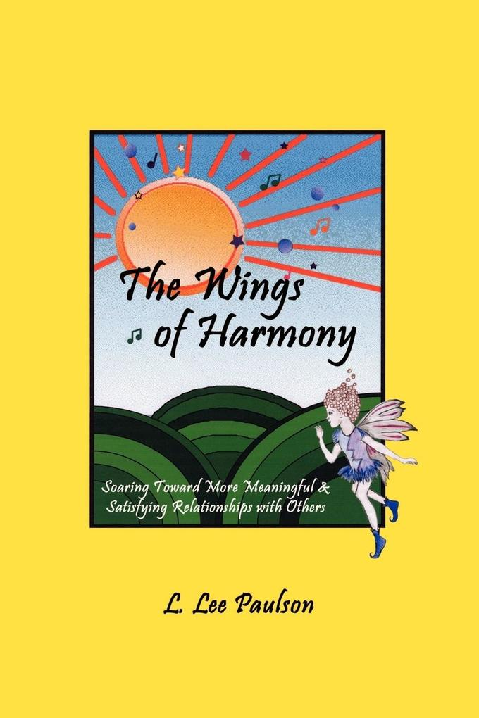 The Wings of Harmony als Taschenbuch