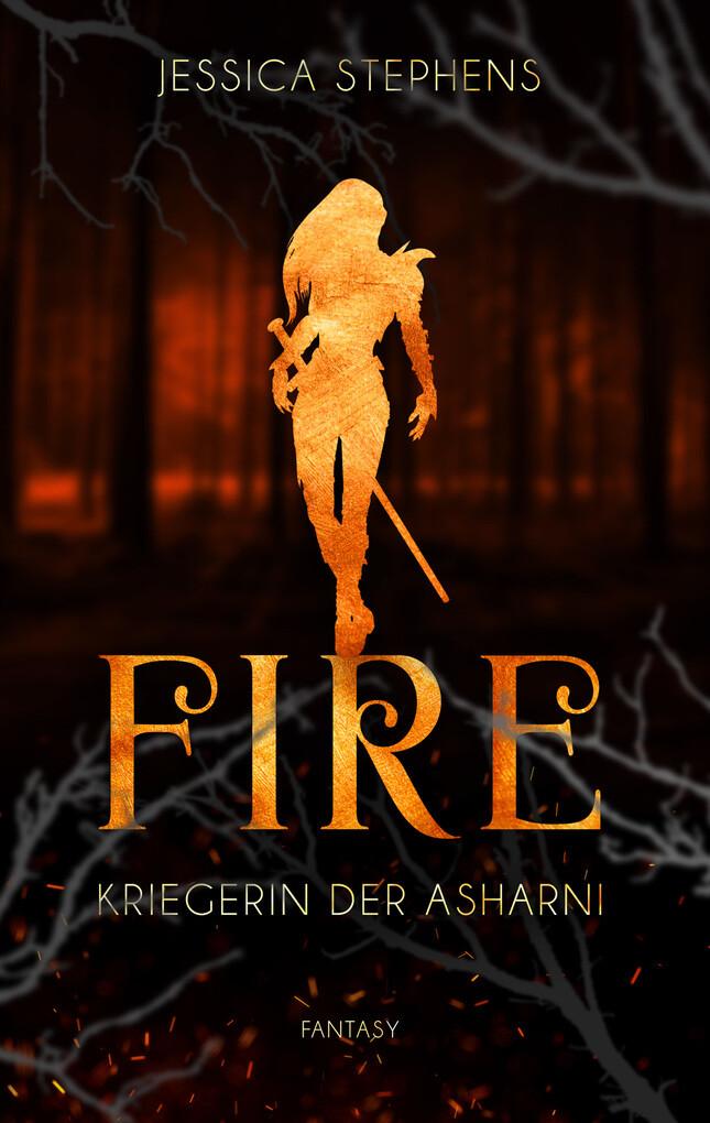 Fire - Kriegerin der Asharni als eBook epub
