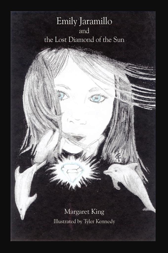 Emily Jaramillo and the Lost Diamond of the Sun als Taschenbuch