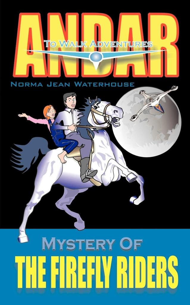Mystery of THE FIREFLY RIDERS als Taschenbuch