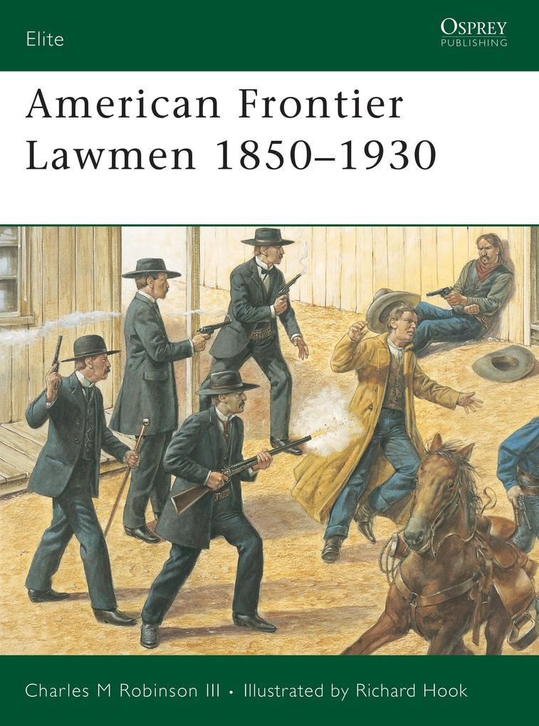 American Frontier Lawmen 1850-1930 als Taschenbuch