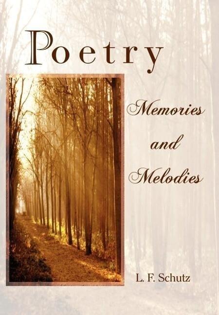Poetry Memories and Melodies als Buch (gebunden)