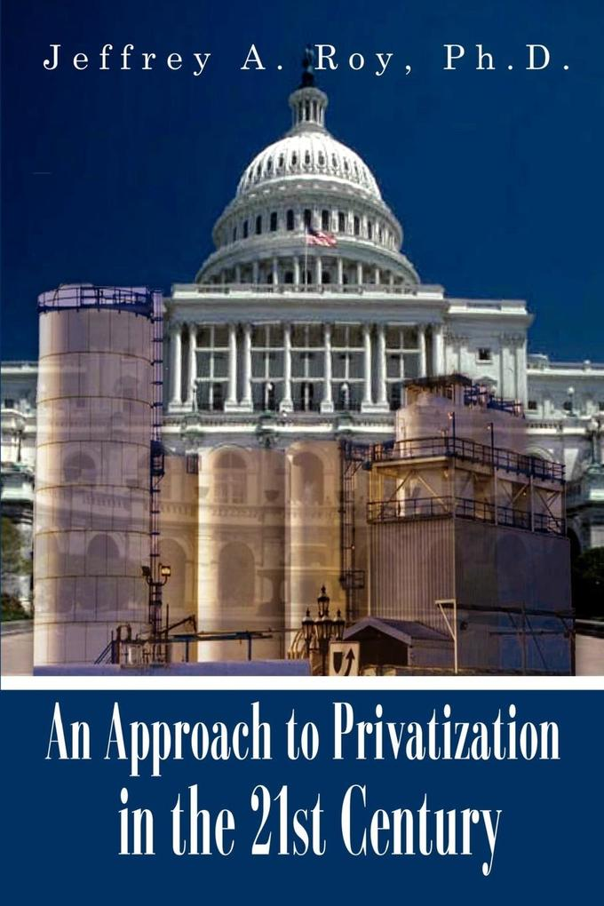 An Approach to Privatization in the 21st Century als Taschenbuch