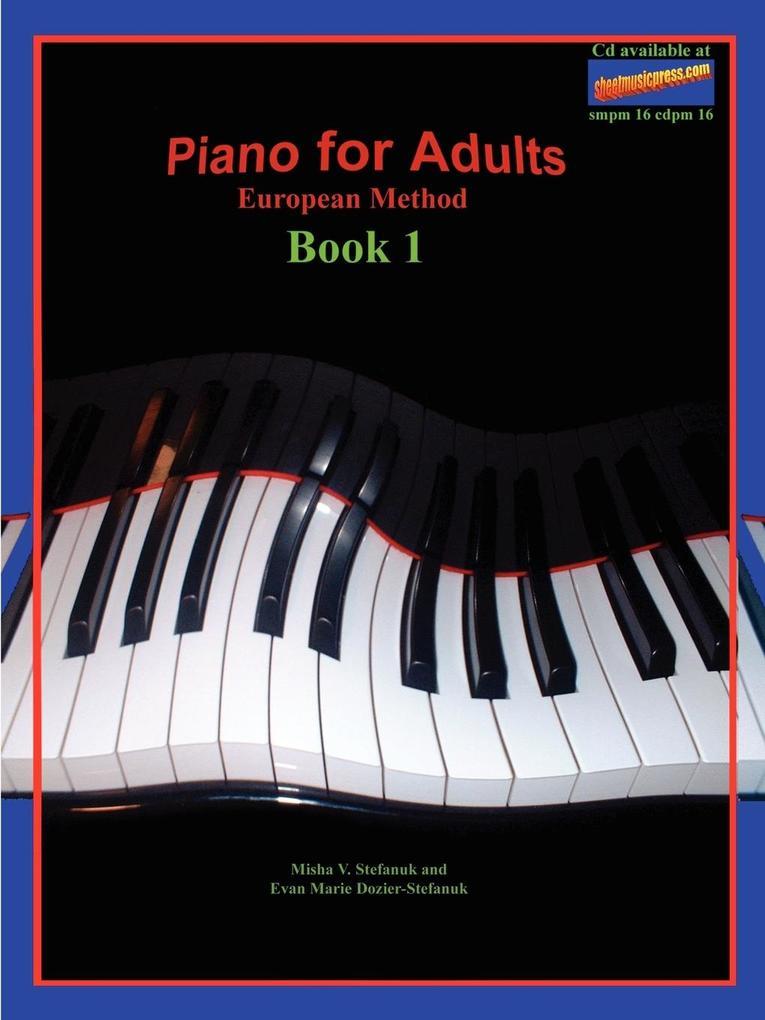 Piano for Adults, European Method als Taschenbuch