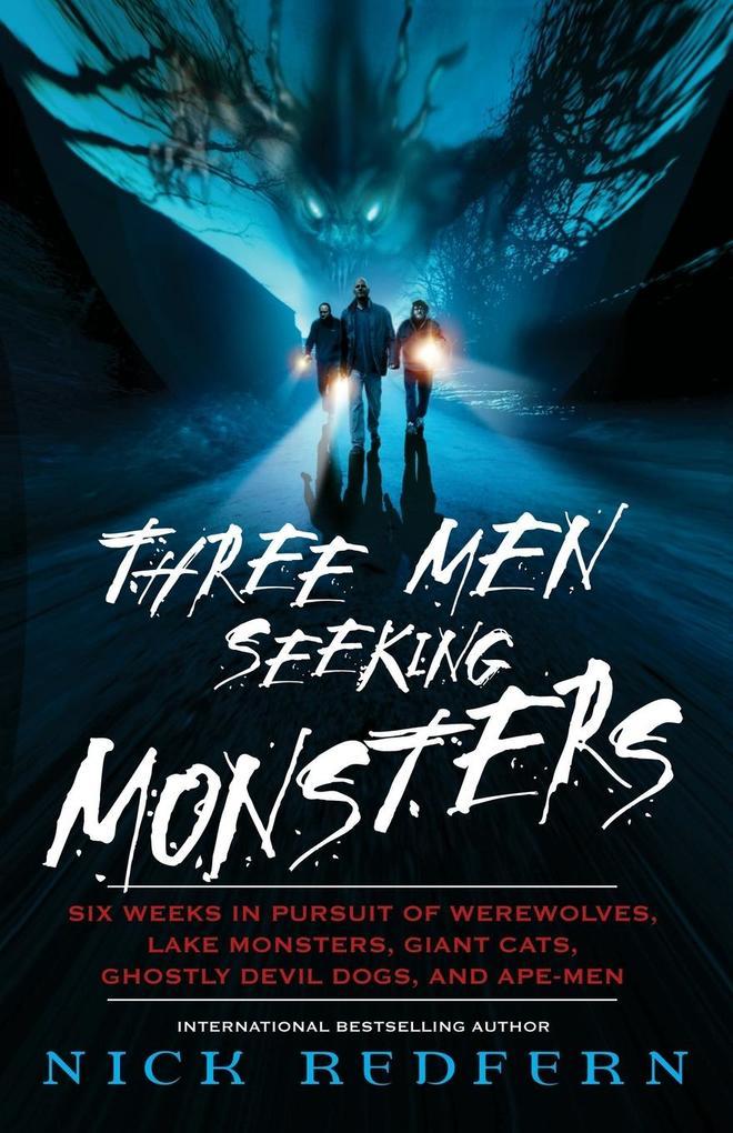 Three Men Seeking Monsters als Taschenbuch