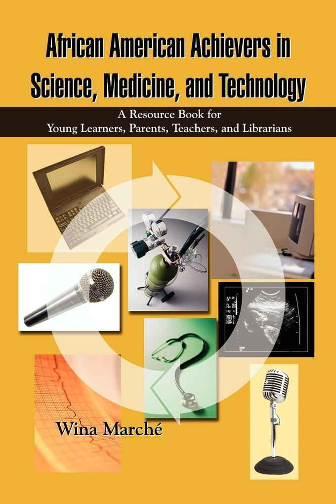 African American Achievers in Science, Medicine, and Technology als Taschenbuch