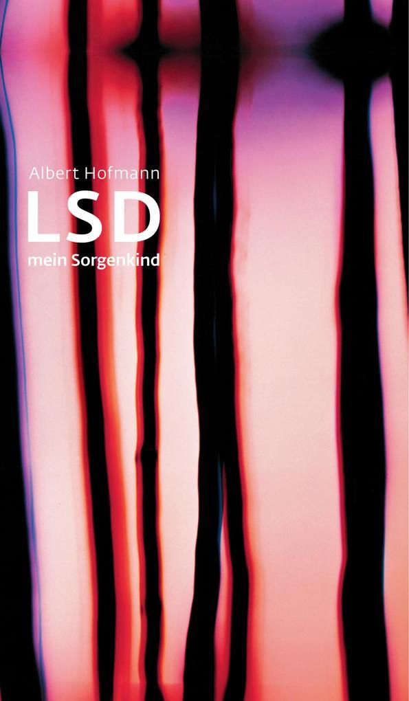 LSD - Mein Sorgenkind als eBook epub