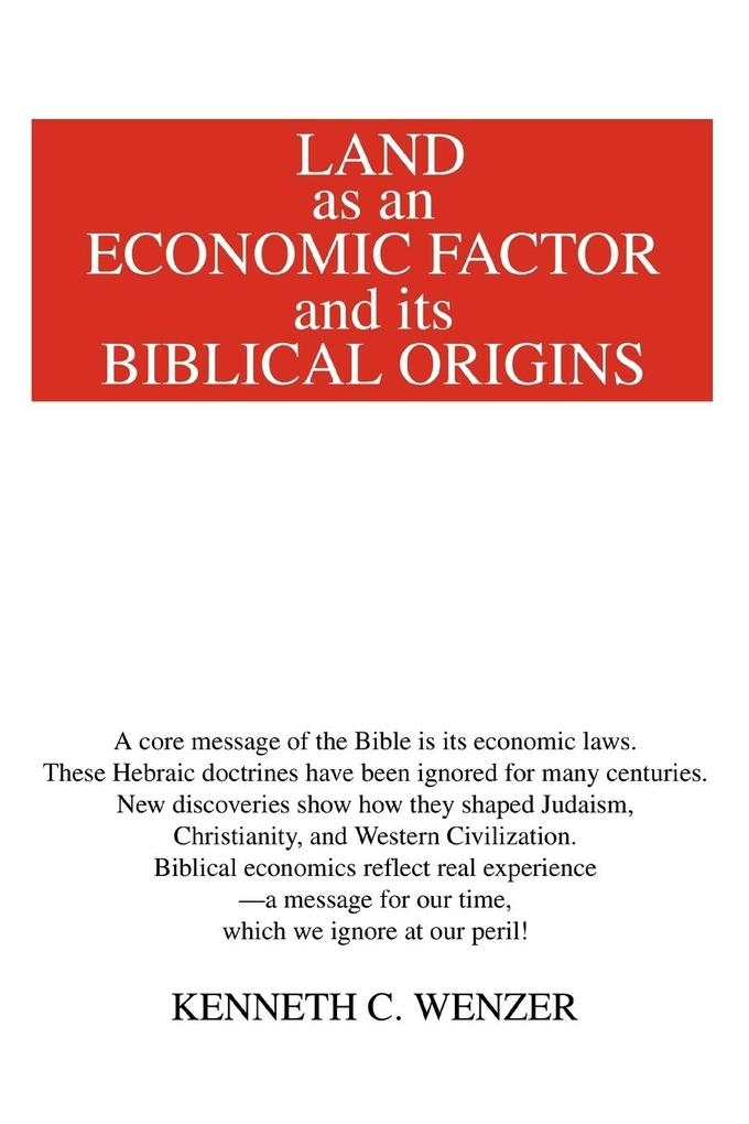 Land as an Economic Factor and Its Biblical Origins als Taschenbuch