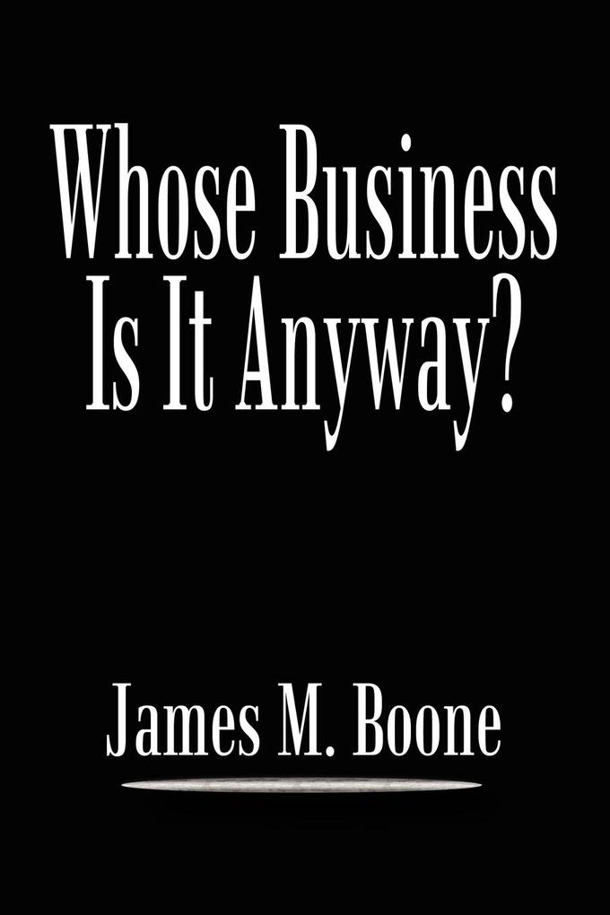 Whose Business Is It Anyway? als Taschenbuch