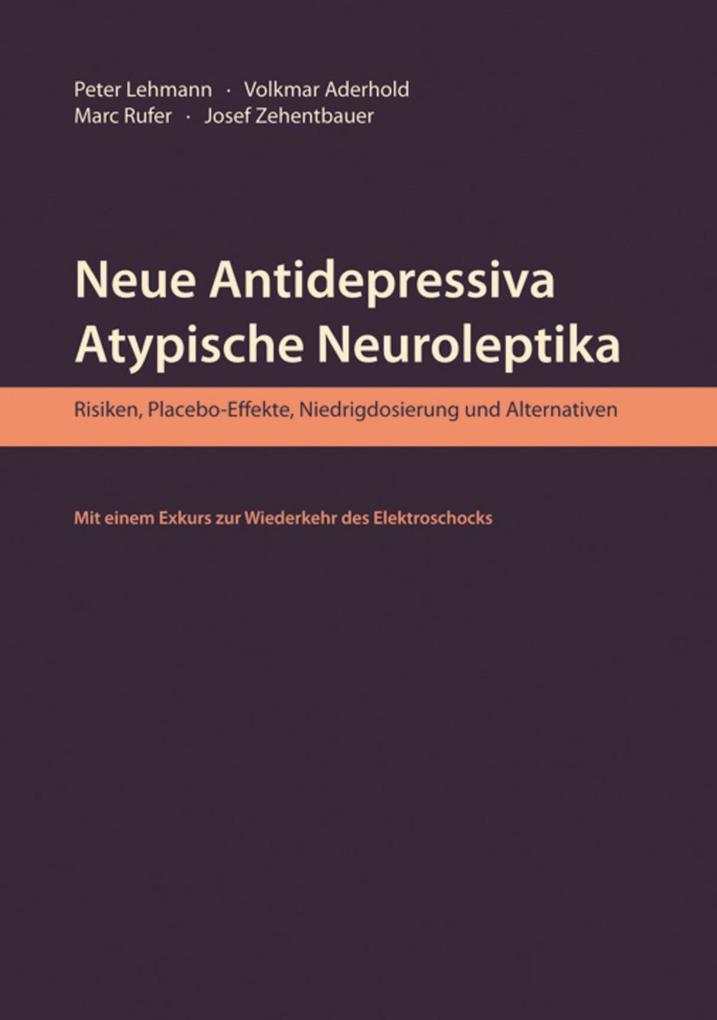 Neue Antidepressiva, atypische Neuroleptika als eBook epub
