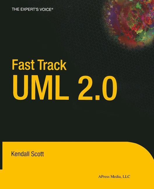 Fast Track UML 2.0 als Buch (kartoniert)