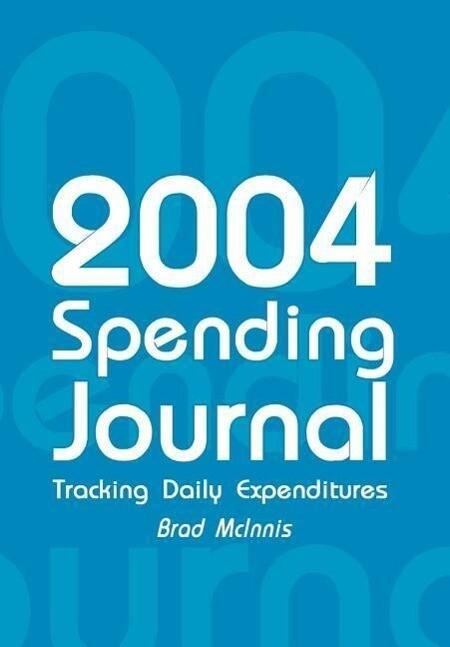 2004 Spending Journal als Buch (gebunden)