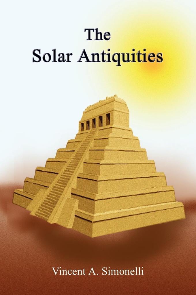 The Solar Antiquities als Taschenbuch