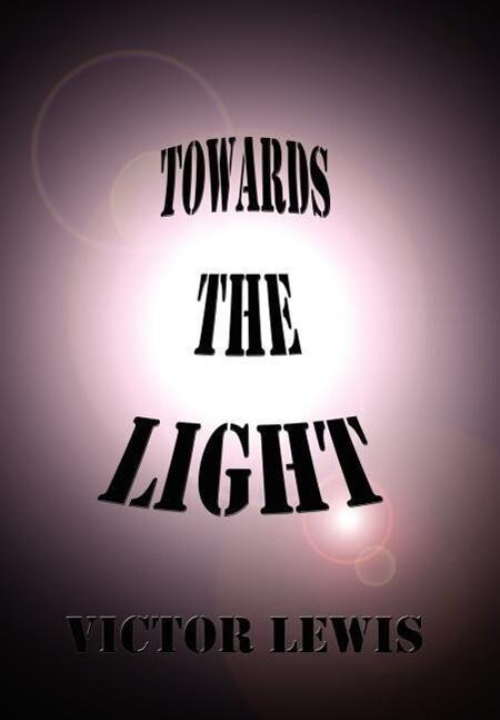 Towards the Light als Buch (gebunden)