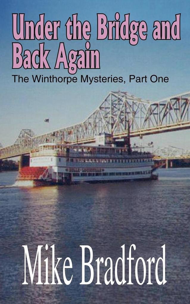Under the Bridge and Back Again als Taschenbuch