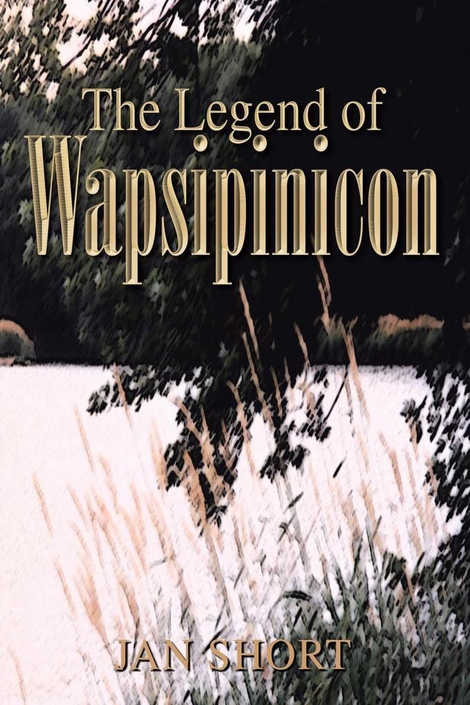 The Legend of Wapsipinicon als Taschenbuch
