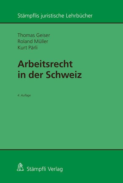 Arbeitsrecht in der Schweiz als Buch (kartoniert)