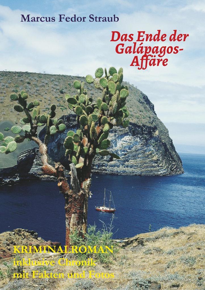 Das Ende der Galápagos-Affäre als Buch (kartoniert)