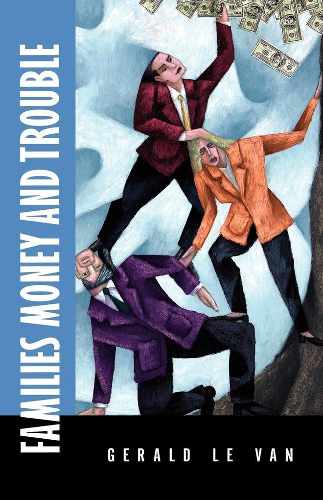 Families Money and Trouble als Taschenbuch