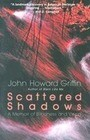 Scattered Shadows: A Memoir of Blindness and Vision