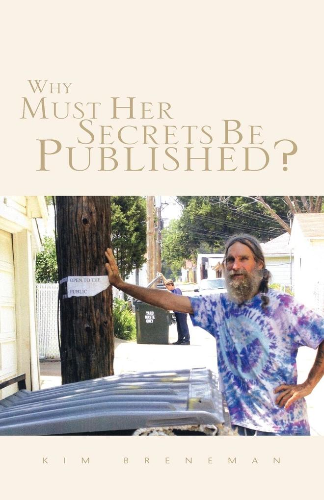 Why Must Her Secrets Be Published? als Taschenbuch