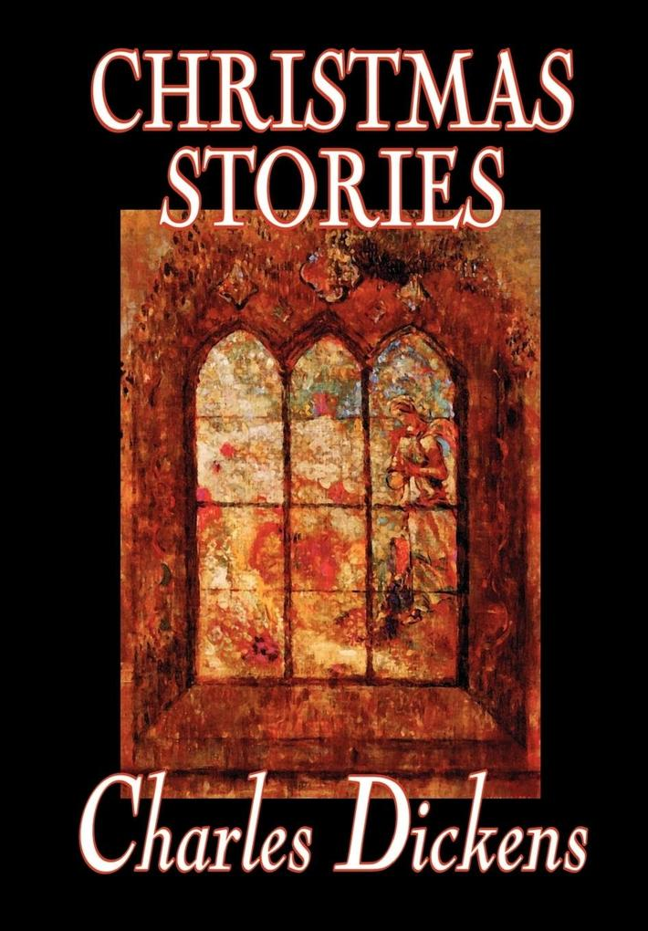 Christmas Stories by Charles Dickens, Fiction, Short Stories als Buch (gebunden)